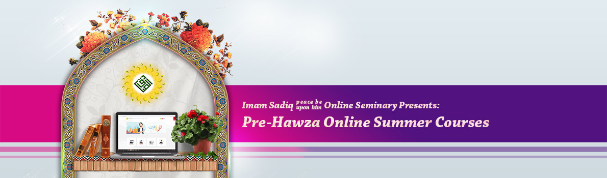 Pre-Hawza Online Summer Courses